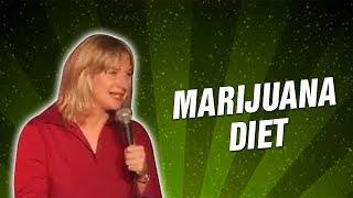 Marijuana Diet (Stand Up Comedy)