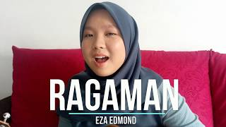 Ragaman by Faizal Tahir (cover)- Eza Edmond