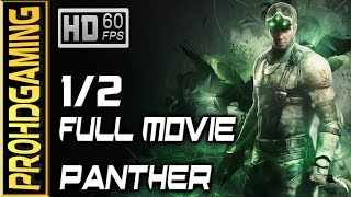 Splinter Cell: Blacklist (PC) I Full Movie # 1/2 I Panther/Lethal Walkthrough/Collectibles - 60fps