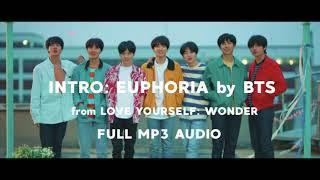 INTRO: EUPHORIA - FULL MP3 AUDIO by BTS / 방탄소년단 (DOWNLOAD & SOUNDCLOUD IN DESC)