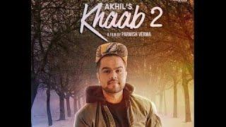KHAAB 2 (VELENTINE DAY SPECIAL)   AKHIL   LATEST PUNJABI SONG 2017   PARMISH VERMA