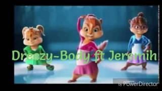 Dreezy-Body ft Jeremih