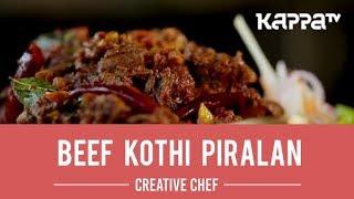Beef Kothi Piralan - Creative Chef - Kappa TV
