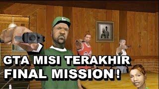 GTA MISI TERAKHIR Final Mission San Andreas!