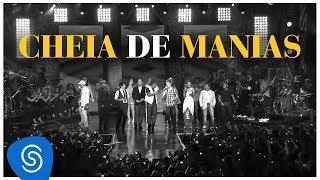 Raça Negra - Cheia de Manias - Part. Convidados Especiais (DVD Raça Negra & Amigos) [Video Oficial]