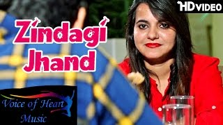 Zindagi Jhand | Shivender, Jyoti Mishra, Avdesh | Latest Hindi Love Song 2016 | Voice of Heart Music