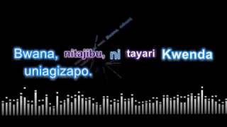 Nitakwenda Utakaponituma- NZK #60