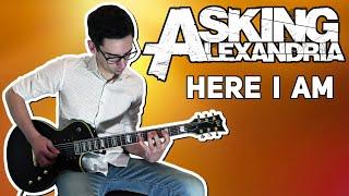 Asking Alexandria - Here I am (Guitar Cover)
