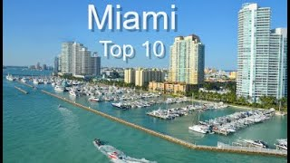 Miami Top Ten Things To Do