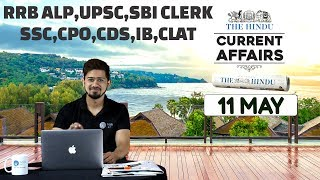 CURRENT AFFAIRS | THE HINDU | 11th May 2018 | UPSC,RRB,SBI CLERK/IBPS,SSC,CLAT & OTHERS