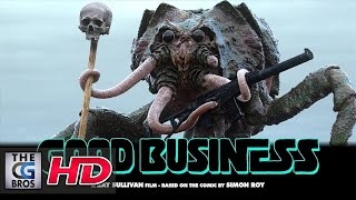 "A Sci-Fi Short Film: ""GOOD BUSINESS""  - by Ray Sullivan"