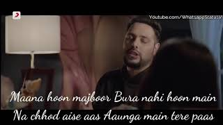 Heartless yaad hai mujhe sab bhoola nahi hoon main whatsapp status