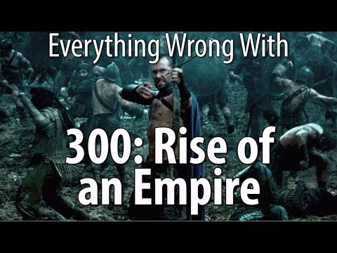 Everything Wrong With 300 Rise of an Empire