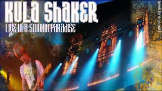 Kula Shaker - Live In A Smoking Paradise