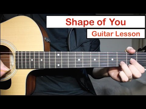 Ed Sheeran - Shape of You | Guitar Lesson (Tutorial) How to play Chords