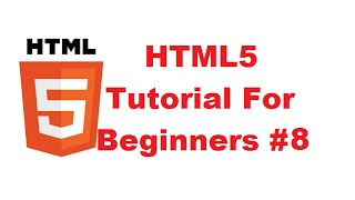 HTML5 Tutorial For Beginners 8 # Intro to HTML & CSS