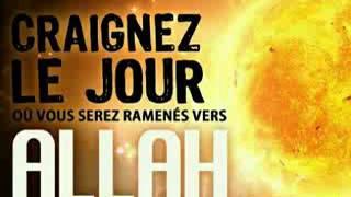 Craignez le jour où vous serez ramenés vers Allah - Youssef Abou Anas
