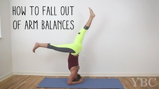 How To Fall Out Of Arm Balances