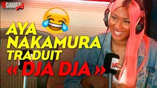 Aya Nakamura traduit «Djadja» - C'Cauet sur NRJ