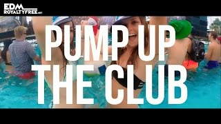 Pump Up The Club - Royalty Free Dance Background Music | FREE DOWNLOAD