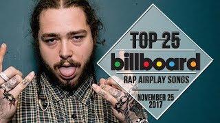 Top 25 • Billboard Rap Songs • November 25, 2017   Airplay-Charts