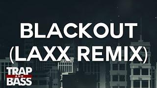 Tritonal Feat. Steph Jones - Blackout (LAXX Remix) [PREMIERE]