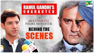 The Accidental Prime Minister | Making Of Rahul Gandhi