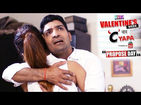 Valentine's Week ka C'Yapa   ft. Jatin Sarna (Bunty)   Ep2   Propose Day   RVCJ