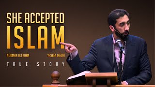 She Accepted Islam - True Story - Nouman Ali Khan