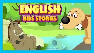 English Kids Stories - The Lazy Horse, The Greedy Dog and More || Animated English Stories
