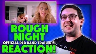 REACTION! Rough Night Red Band Trailer #1 - Scarlett Johansson Movie 2017