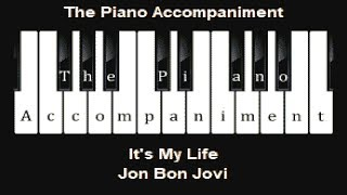 Jon Bon Jovi - It's My Life (Piano Karaoke)