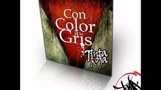 Tinta roja - con color a lo gris