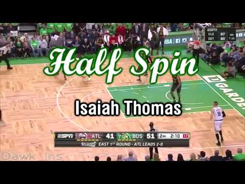 How to play basketball? การทำ Half spin แบบ Isaih Thomas