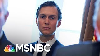 Shock As White House Fails To Address Jared Kushner Allegations   AM Joy   MSNBC