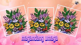 Filipino Language Good Morning Flowers greeting  video  for  everybody everyone