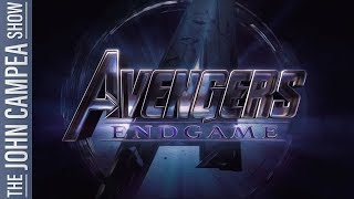 Avengers Endgame Trailer: Did It Live Up To The Hype - The John Campea Show