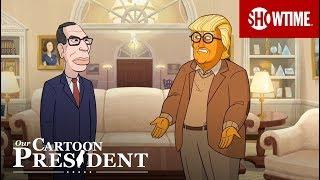 Next on Episode 11 | Our Cartoon President | SHOWTIME