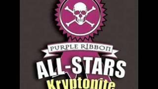 Purple Ribbon All-Stars- Kryptonite(I
