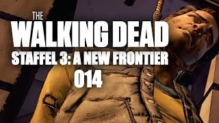 THE WALKING DEAD: A NEW FRONTIER #014 - TODESURTEIL | Let