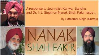 A response to I J SIngh and Kanwar Sandhu on Nanak Shah Fakir Movie Issue