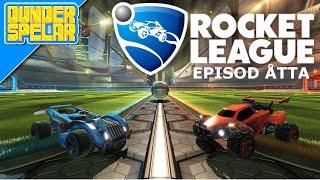 Rocket League med DunderSpelar - Ep 8 - JÄMNA MATCHER
