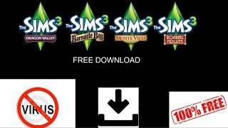 The Sims 3 Free Worlds Download! No Virus! 2017