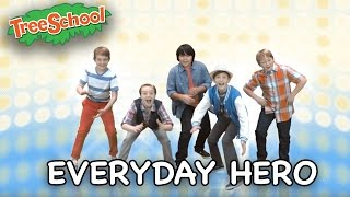 Everyday Hero | Signing Time | Two Little Hands TV