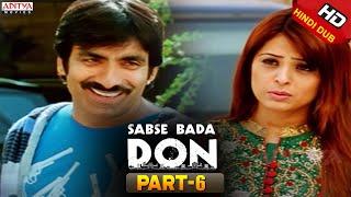 Sabse Bada Don Hindi Movie Part 6/11 - Ravi Teja, Shriya