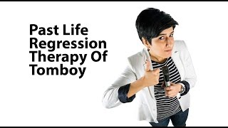 Truth Behind Turning into Tomboy | Past Life Regression therapy | KRKH