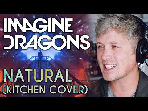 Download IMAGINE DRAGONS: NATURAL (kitchen cover) free