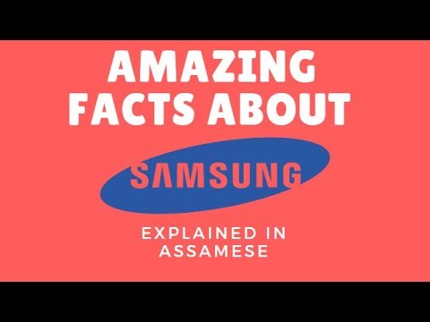 Xxx Mp4 Amazing Facts About Samsung In Assamese DJTV 3gp Sex