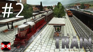 Train Simulator PRO 2018 - iOS / Android - Gameplay Video Part 2