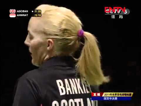 [2011 World Championships BXD-SF] Chris Adcock/Imogen Bankier vs Tantowi Ahmad/Liliyana Natsir [9]